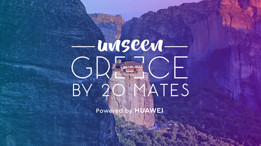Huawei-Greece-National-Tourism-Organisation-present-Unseen-Greece